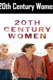 20th Century Women (2016) Online Free Watch Full HD Quality Movie