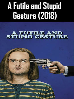A Futile and Stupid Gesture (2018) Online Free Watch Full HD Quality Movie