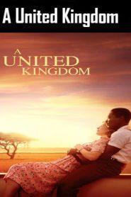 A United Kingdom (2016) Online Free Watch Full HD Quality Movie