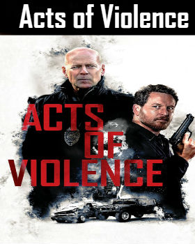 Acts of Violence (2018) Online Free Watch Full HD Quality Movie