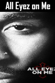 All Eyez on Me (2017) Online Free Watch Full HD Quality Movie