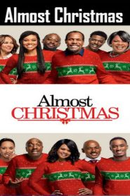 Almost Christmas (2016) Online Free Watch Full HD Quality Movie