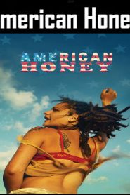 American Honey (2016) Online Free Watch Full HD Quality Movie