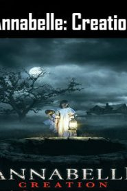 Annabelle: Creation (2017) Online Free Watch Full HD Quality Movie