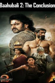 Baahubali 2: The Conclusion (2017) Online Free Watch Full HD Quality Movie