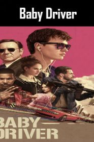 Baby Driver (2017) Online Free Watch Full HD Quality Movie