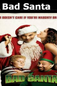 Bad Santa (2003) Online Free Watch Full HD Quality Movie