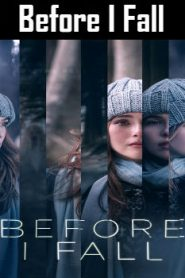 Before I Fall (2017) Online Free Watch Full HD Quality Movie