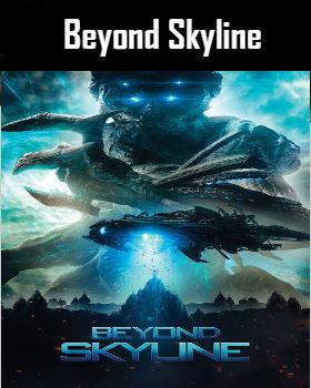 Beyond Skyline (2017) Online Free Watch Full HD Quality Movie