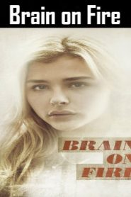 Brain on Fire (2016) Online Free Watch Full HD Quality Movie