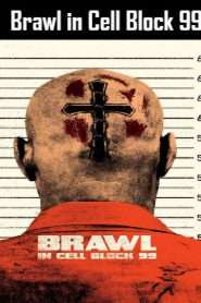 Brawl in Cell Block 99 (2017) Online Free Watch Full HD Quality Movie