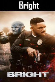 Bright (2017) Online Free Watch Full HD Quality Movie