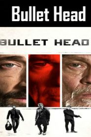 Bullet Head (2017) Online Free Watch Full HD Quality Movie
