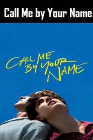 Call Me by Your Name (2017) Online Free Watch Full HD Quality Movie