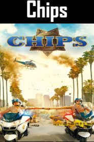 Chips (2017) Online Free Watch Full HD Quality Movie