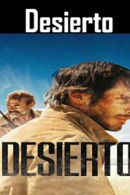 Desierto (2015) Online Free Watch Full HD Quality Movie