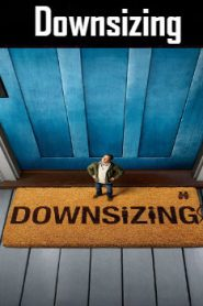 Downsizing (2017) Online Free Watch Full HD Quality Movie
