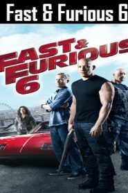 Fast & Furious 6 (2013) Online Free Watch Full HD Quality Movie