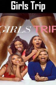 Girls Trip (2017) Online Free Watch Full HD Quality Movie