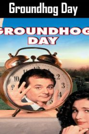 Groundhog Day (1993) Online Free Watch Full HD Quality Movie
