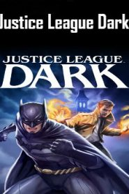 Justice League Dark (2017) Online Free Watch Full HD Quality Movie