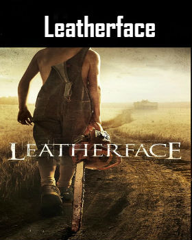 Leatherface (2017) Online Free Watch Full HD Quality Movie