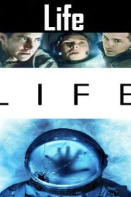 Life (2017) Online Free Watch Full HD Quality Movie