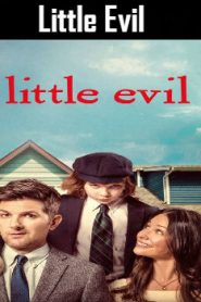 Little Evil (2017) Online Free Watch Full HD Quality Movie