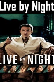 Live by Night (2016) Online Free Watch Full HD Quality Movie