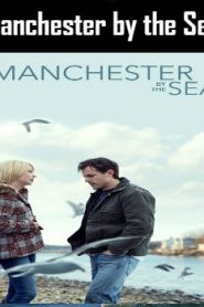 Manchester by the Sea (2016) Online Free Watch Full HD Quality Movie