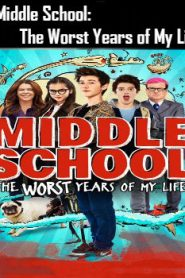 Middle School: The Worst Years of My Life (2016) Online Free Watch Full HD Quality Movie