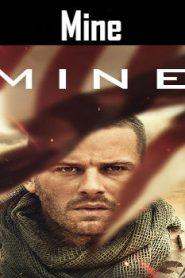 Mine (2016) Online Free Watch Full HD Quality Movie