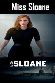 Miss Sloane (2016) Online Free Watch Full HD Quality Movie