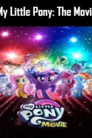 My Little Pony: The Movie (2017) Online Free Watch Full HD Quality Movie