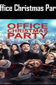 Office Christmas Party (2016) Online Free Watch Full HD Quality Movie