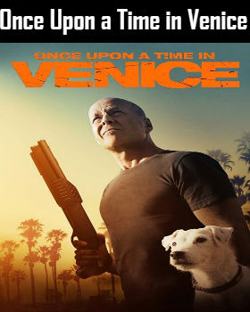 Once Upon a Time in Venice (2017) Online Free Watch Full HD Quality Movie