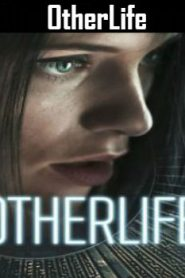 OtherLife (2017) Online Free Watch Full HD Quality Movie