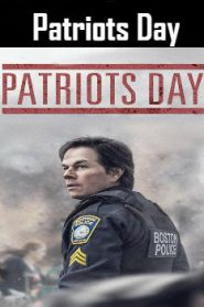 Patriots Day (2016) Online Free Watch Full HD Quality Movie