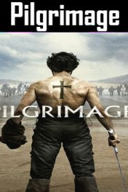 Pilgrimage (2017) Online Free Watch Full HD Quality Movie