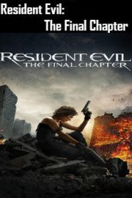 Resident Evil: The Final Chapter (2016) Online Free Watch Full HD Quality Movie