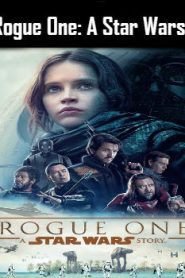 Rogue One: A Star Wars Story (2016) Online Free Watch Full HD Quality Movie