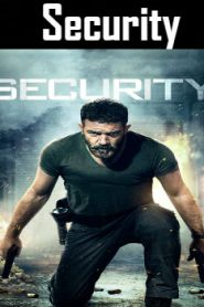 Security (2017) Online Free Watch Full HD Quality Movie
