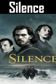 Silence (2016) Online Free Watch Full HD Quality Movie