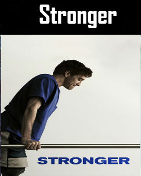 Stronger (2017) Online Free Watch Full HD Quality Movie