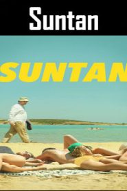 Suntan (2016) Online Free Watch Full HD Quality Movie