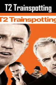 T2 Trainspotting (2017) Online Free Watch Full HD Quality Movie