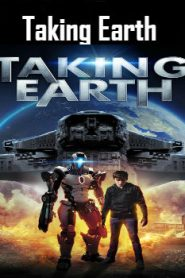 Taking Earth (2017) Online Free Watch Full HD Quality Movie
