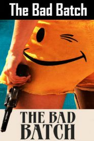 The Bad Batch (2016) Online Free Watch Full HD Quality Movie