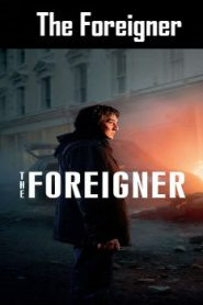 The Foreigner (2017) Online Free Watch Full HD Quality Movie