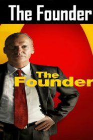 The Founder (2016) Online Free Watch Full HD Quality Movie